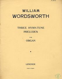 Three Hymn Tunes Preludes for Organ