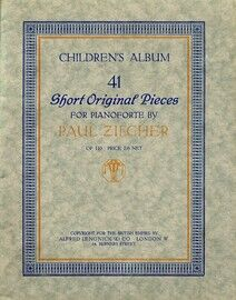 Zilcher - 41 Short Original Pieces for Pianoforte - Children's Album - Op. 110