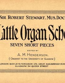A Little Organ School - Seven Short Pieces