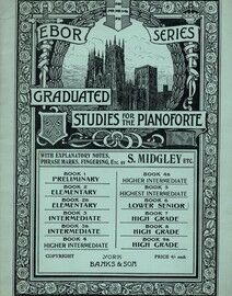 Ebor Series Graduated Studies for the Pianoforte - Banks Edition - Book 6 - Lower Senior Grade
