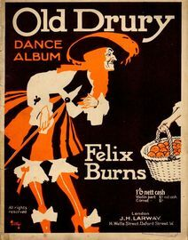 Old Drury Dance Album by Felix Burns - A Complete Program