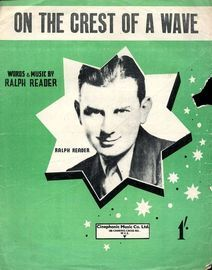 On the crest of a wave, as performed by The Gang Show featuring Ralph Reader