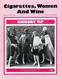 Cigarettes Women and Wine - Featuring Chicory Tip