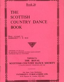The Scottish Country Dance Book - Book 26 - With  Instructions for the Steps