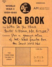 Dad's Army Song Book - World War II 1939-1945 - A generous ration of best loved favourites from the Second World War