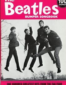 The Beatles Bumper Songbook - 100 Hundred Greatest Hits from the Fab Four
