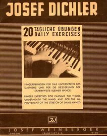 20 Daily Exercises - Finger Exercises for Passing the Thumb underneath the hand and for the improvement of the stretch of small hand - For Piano
