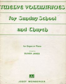 Twelve Voluntaries for Sunday School and Church - For Organ or Piano