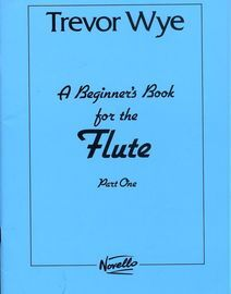 A Beginner's book for the Flute - Part One