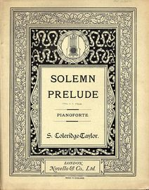Solemn Prelude for Orchestra - Op. 40 - Arranged For Pianoforte - Composed for the Worcester Musical Festival 1899