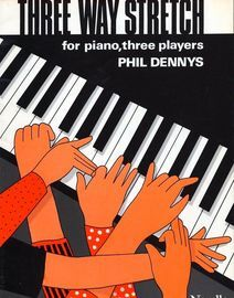 Three Way Stretch - For Piano, Three Players