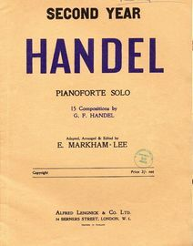 Second Year Handel - For Pianoforte Solo - 15 Compositions