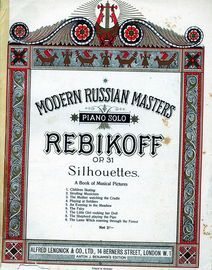Silhouettes - A Book of Musical Pictures for Piano Solo - Op. 31 - Modern Russian Masters Series
