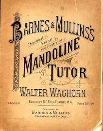 Barnes & Mullins's Theoretical, Practical and Illustrated Mandoline Tutor