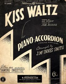 Kiss Waltz - From the Warner Bros. production Dancing  Sweeties - For Piano Accordion (vocal refrain)