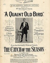 A Quaint Old Bird - Song from the successful musical comedy