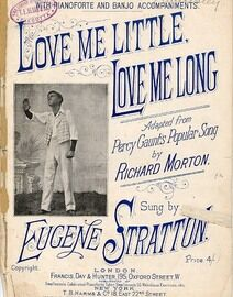 Love Me Little Love Me Long - An English version of Percy Gaunt's popular song