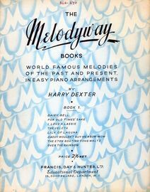 Melodyway - Book 1 - World Famous Melodies of the Past and Present in Easy Piano Arrangements