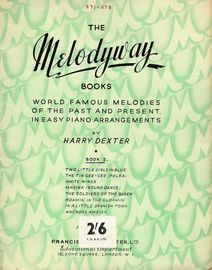 Melodyway - Book 2 - World Famous Melodies of the Past and Present in Easy Piano Arrangements