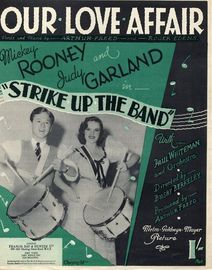 Our Love Affair - Mickey Rooney and Judy Garland in