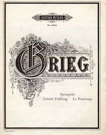 Springtide (Letzter Fruhling) - For piano - Edition Peters No. 2624a