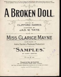 A Broken Doll - Sung by Miss Clarice Mayne, also sung in Andre Charlot's Playhouse production