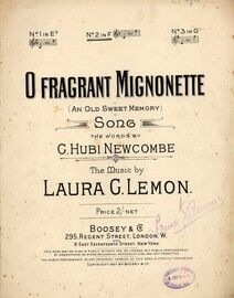 O Fragrant Mignonette (An Old Sweet Memory) - Song in the Key of F Major for Medium Voice