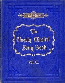 The Christy Minstrel Song Books (Boosey's Musical Cabinet) - 70 Songs with Choruses and Pianoforte accompaniments - Volume II - Books IV to VI