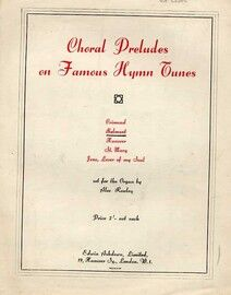 Choral Preludes on Famous Hymn Tunes -  Prelude on Belmont