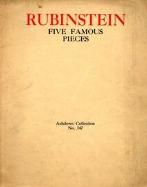 Rubinstein  -  Five Famous Pieces  -  Ashdown Collection No. 147