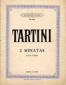 Tartini - 2 Sonatas in G Major and G Minor - For Violin and Piano - Augener's Edition No. 7404