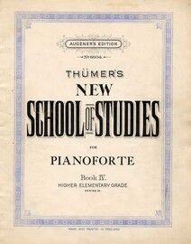 Thumers New School of Studies for Pianoforte - Book IV -  Higher Elementary Grade Series II - Augener's Edition No. 6604