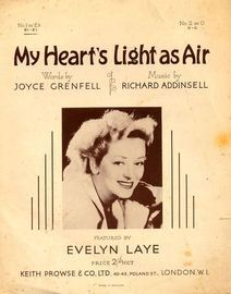 My Hearts Light As Air -  featured by Evelyn Laye -  Key of E flat for lower voice
