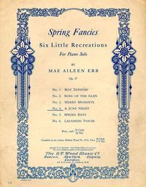 A June Night - No. 4 from Spring Fancies Series -For  Piano Solo - Op. 17 No. 4