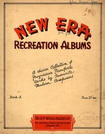 New Era Recreation Albums - Book 3 - A choice collection of progressive Pianoforte works by favourite modern composers