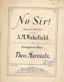 No Sir! -  Spanish Ballad - As sung by A M Wakefield - Vocal Duet