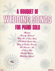 A Bouquet of Wedding Songs - For Piano Solo