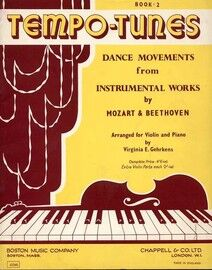 Tempo Tunes - Dance Movements from Instrumental Works by Mozart and Beethoven - Arranged for One to Four Violins and Piano - Book 2