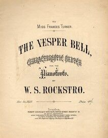 The Vesper Bell - Characteristic Sketch for Pianoforte