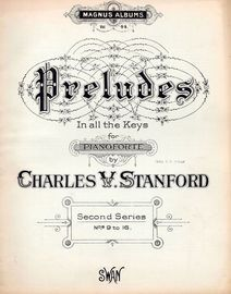 Preludes In All the Keys for Pianoforte -  Second Series - Nos. 9 to 16, Op. 163  -  Magnus Album Vol. 44