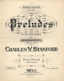 Preludes In All the Keys for Pianoforte -  Third Series - Nos. 17 to 24, Op. 163  -  Magnus Album Vol. 45