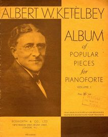 Albert W. Ketelbey Album of Popular Pieces for Piano solo - Volume 1