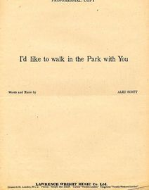 I'd like to walk in the Park with You - Professional Copy - For Piano and Voice with chord symbols