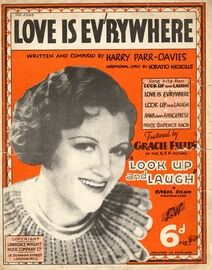 Love Is Ev'rywhere - Song Featuring Gracie Fields in 'Look Up and Laugh'