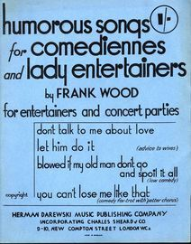 Humorous Songs for comediennes and lady entertainers - For entertainers and concert parties