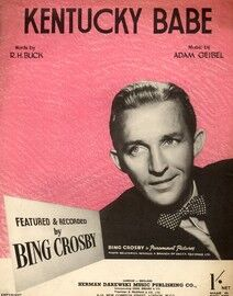Kentucky Babe, recorded by Bing Crosby