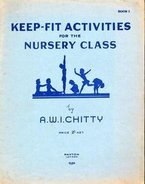 Keep Fit activities for the Nursery Class - Book 1 - Paxton Edition No. 15592