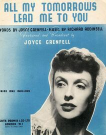 All My Tomorrows Lead Me to You - Featuring Joyce Grenfell