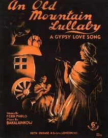An Old Mountain Lullaby - A Gypsy Love Song