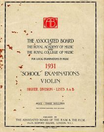 School examinations in Violin, 1931 - Higher Division - Lists A and B